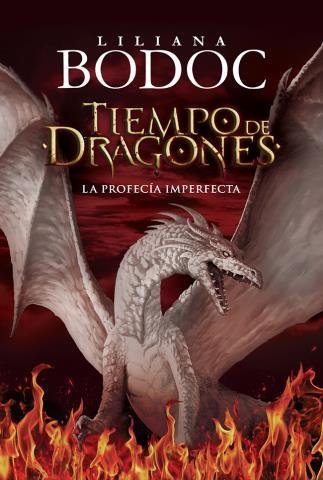 Tiempo de dragones: La profecía imperfecta