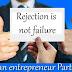 প্রত্যাখ্যান ব্যর্থতা নয় - আমি উদ্যেক্তা হতে চাই (৩য় পর্ব) Be an entrepreneur!