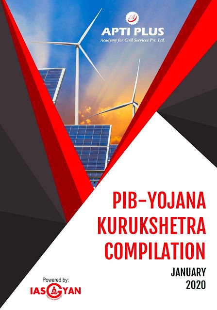 Apti Plus PIB Yojana Kurukshetra Compilation (January 2020) : For All Competitive Exam PDF Book