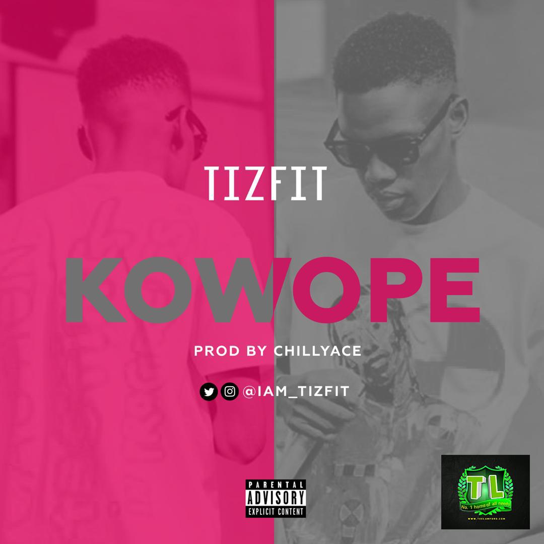 Tizfit-Kowope-Prod-By-Chillyace-mp3-download-Teelamford