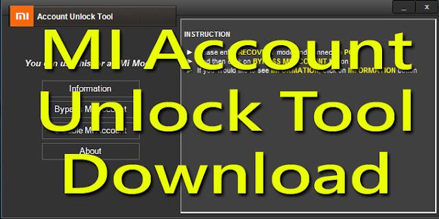 Download Mi Account Unlock Tool | Remove Mi Cloud Account Verification 2020
