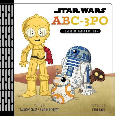 Star Wars ABC-3PO: Alphabet Book by Calliope Glass and Caitlin Kennedy
