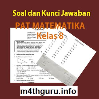 Soal dan Jawaban PAT Matematika Kelas 8
