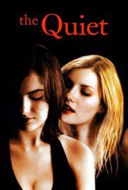The Quiet 2005