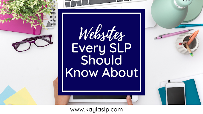 Websites Every SLP Should Know About