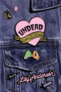 Undead Girl Gang by Lily Andersen