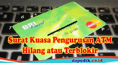 Surat Kuasa Pengurusan ATM Kita Hilang atau Terblokir