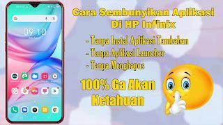 Cara Menyembunyikan Aplikasi Di HP Infinix Tanpa Aplikasi Tambahan