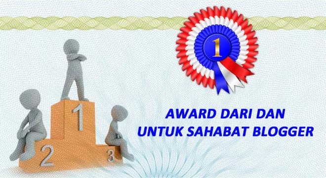 Award dari dan Untuk Sahabat Blogger
