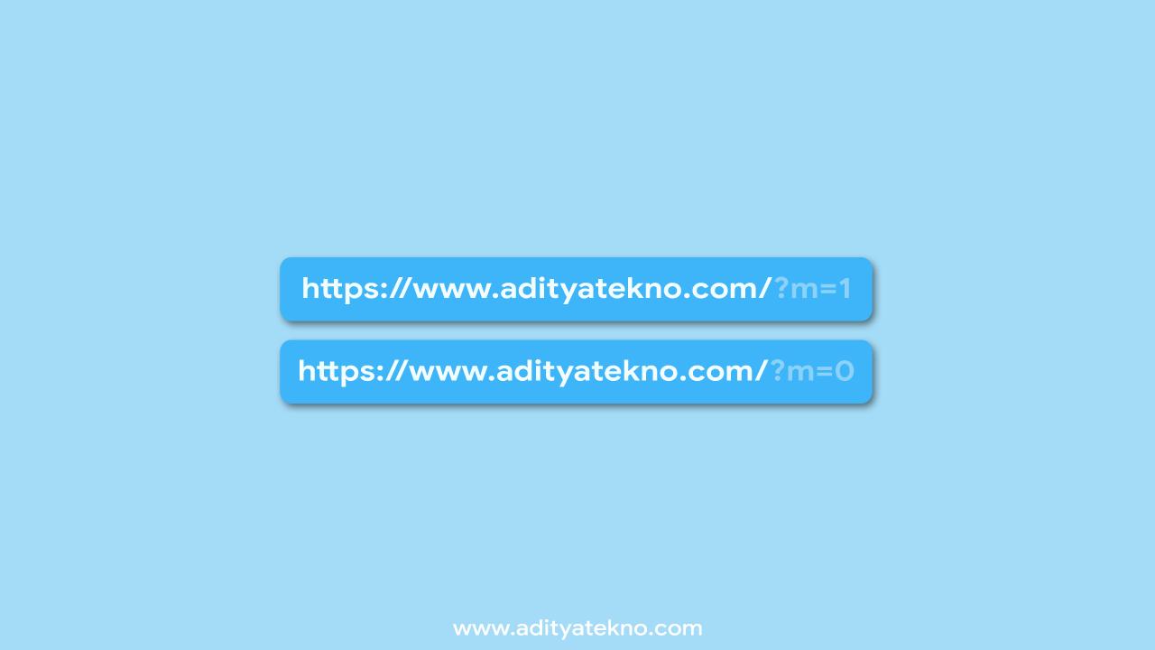 Cara Menghilangkan Kode m=1 dan m=0 pada akhiran URL Blogspot
