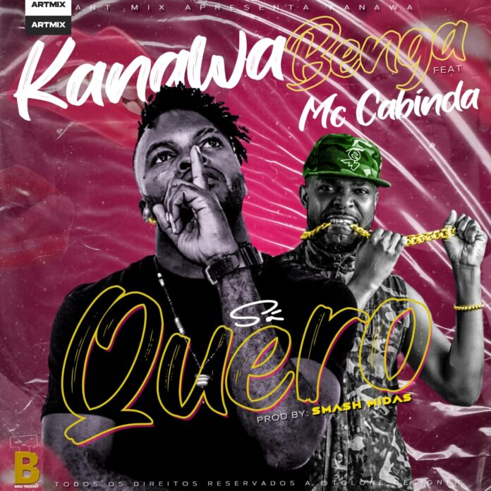 Kanawa Benga feat. Francis Mc Cabinda - Só Quero