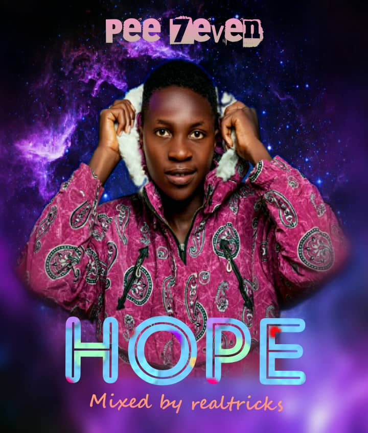 [Music] Pee7even - Hope (prod. Real tricks) #Arewapublisize
