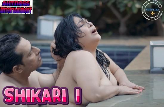 Shikari (2021) - Nuefliks Hot Webseries (s01ep01)