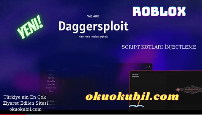 Roblox Daggersploit Ücretsiz Script Injector Programı İndir 2021