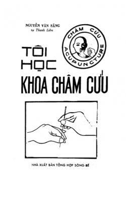 Tôi học khoa châm cứu - Nguyễn Văn Sắng