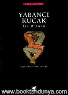 Ian McEwan - Yabancı Kucak