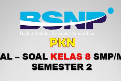 Soal UTS Kelas 8 Semester 2 Mapel PKn