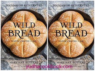 download ebook Wild Bread: Sourdough Reinvented