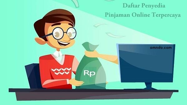 Daftar Penyedia Pinjaman Online Terpercaya Omndo Com