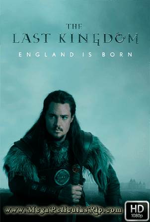 The Last Kingdom Temporada 1 [1080p] [Latino-Ingles] [MEGA]