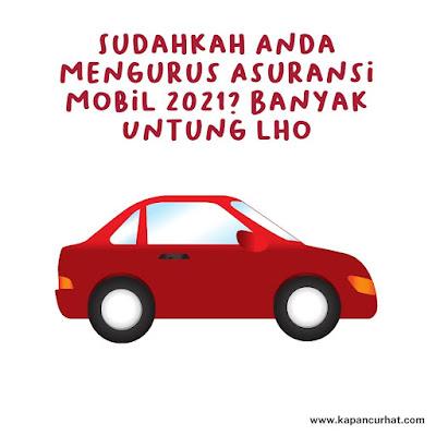 asuransi mobil 2021