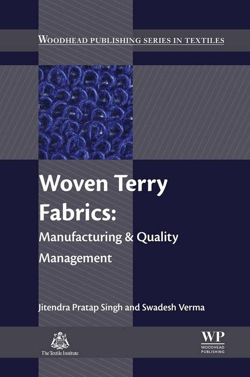 Woven Terry Fabrics: Manufacturing and Quality Management