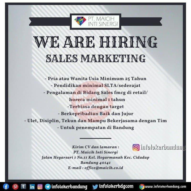Lowongan Kerja Sales Marketing PT. Maicih Inti Sinergai Bandung Agustus 2021