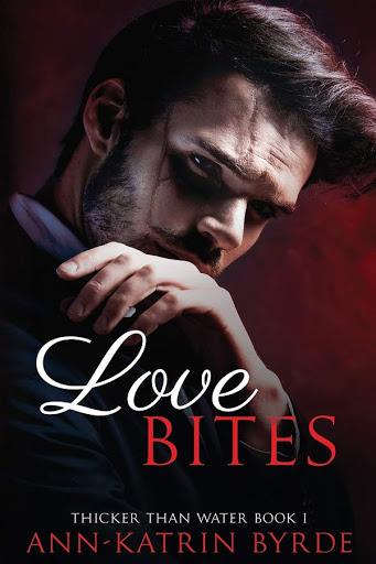 Love bites   Thicker than water #1   Ann-Katrin Byrde