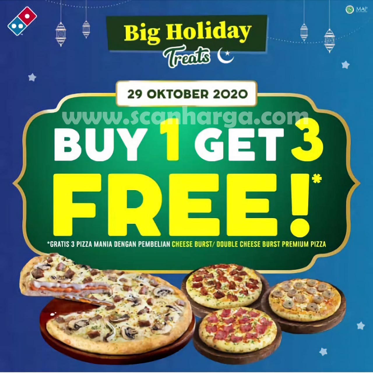 Dominos Pizza Big Holiday Treats Promo [Maulid Nabi] Beli 1 Gratis 3 Pizza Mania*