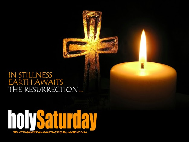 Holy saturday in silence we await - Holy saturday images and quotes ...