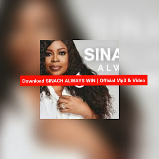 Download SINACH ALWAYS WIN mp3 songs