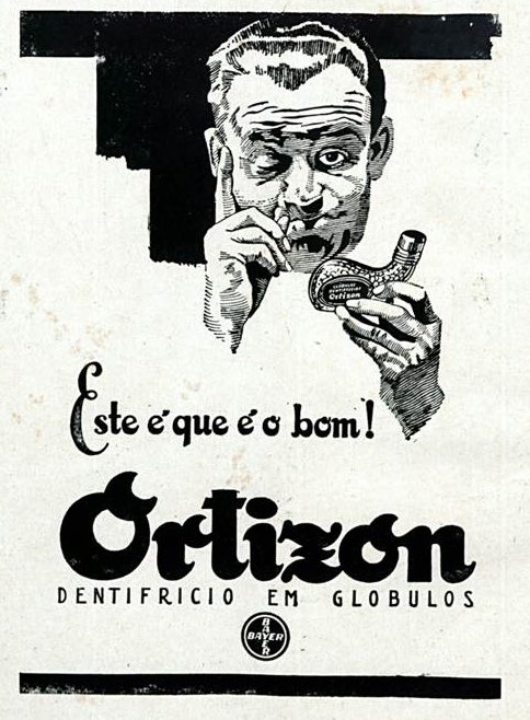 Propaganda antiga do Dentifrício Ortizon, da Bayer em 1930