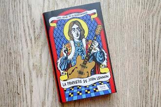 Lundi Librairie : La prophétie de John Lennon - Louis-Henri de la Rochefoucauld