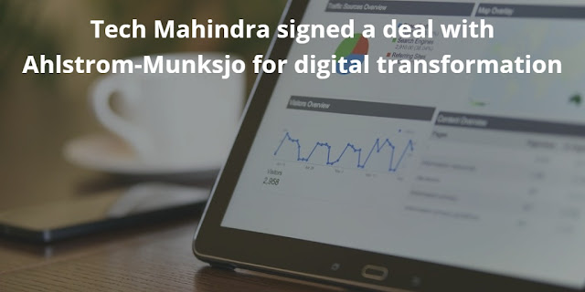 Tech Mahindra signed a deal with Ahlstrom-Munksjo for digital transformation