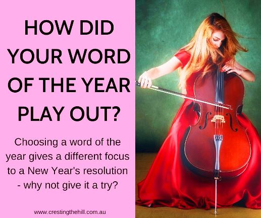 Choosing a word of the year gives a different focus to a New Year's resolution - why not give it a try?