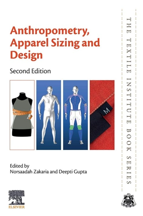 Anthropometry, Apparel Sizing and Design, Second Edition