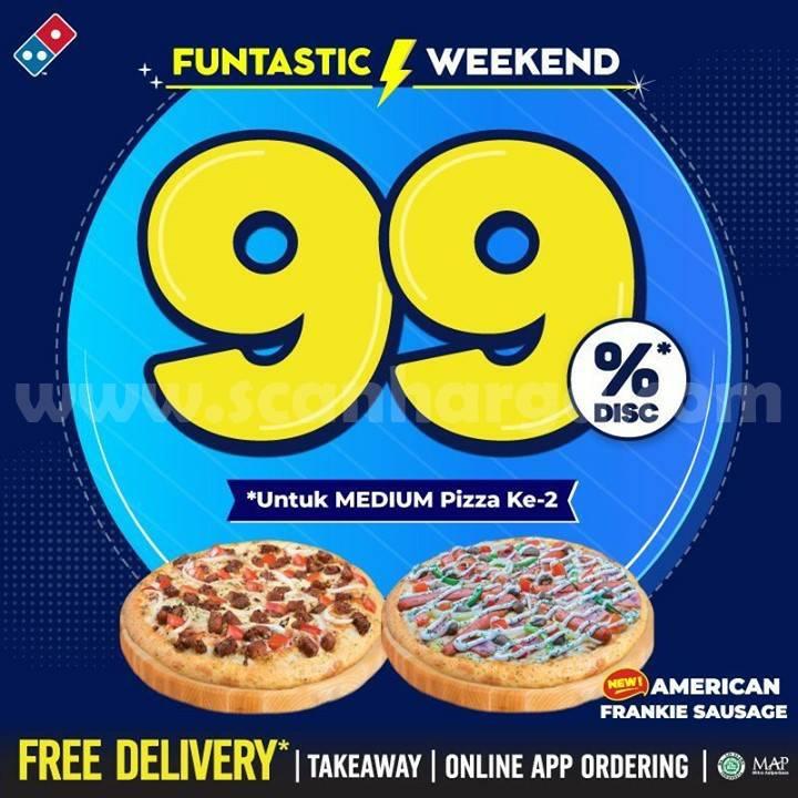 Domino's Pizza Promo Funtastic Weekend Diskon 99% untuk pembelian Ke-2