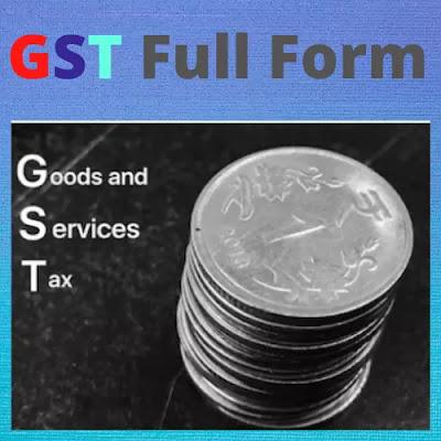 GST Full Form