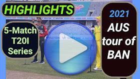 Bangladesh vs Australia T20I Series 2021