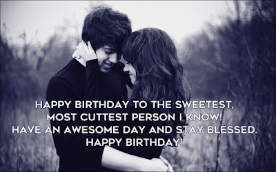 Cute Happy Birthday Quotes Wishes for Your Boyfriend / Him