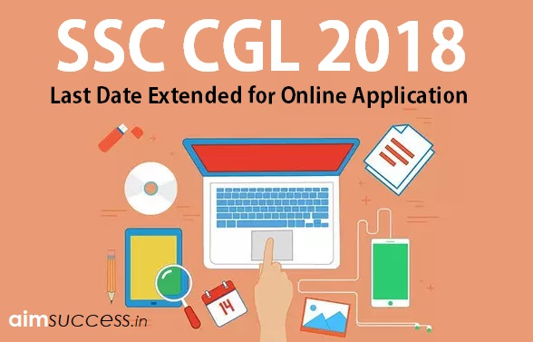 Last Date Extended for SSC CGL Online Application 2018