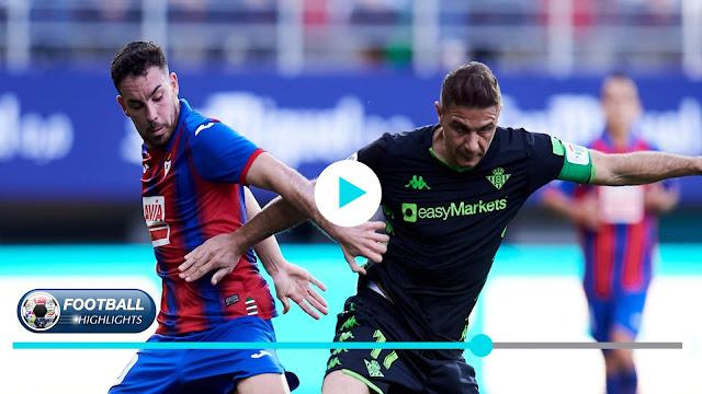 SD Eibar vs Real Betis – Highlights