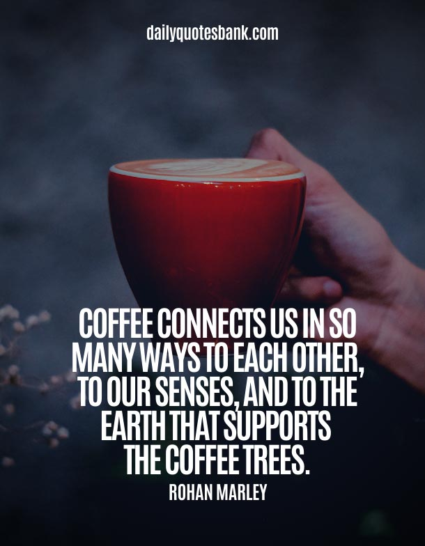 Best Quotes About Coffee and Friends