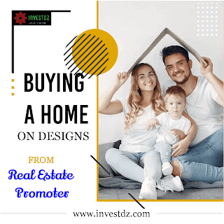 Buying a home on  designs from real estate promoter