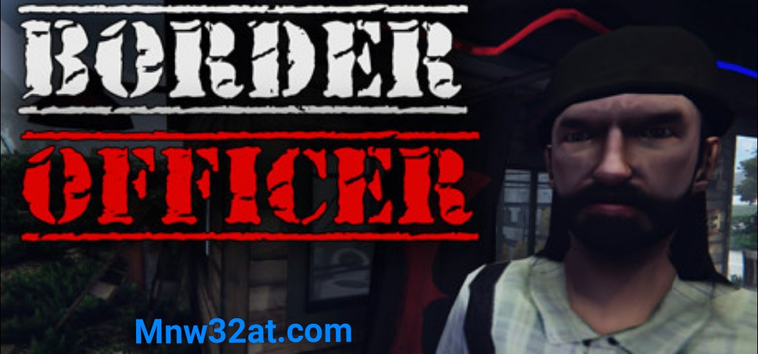 border officer تحميل لعبة