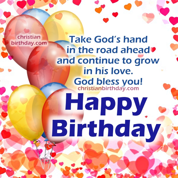 Happy Birthday christian cards, nice christian birthday image with bible verse for friend, daughter, sister, mom, woman by Mery Bracho.