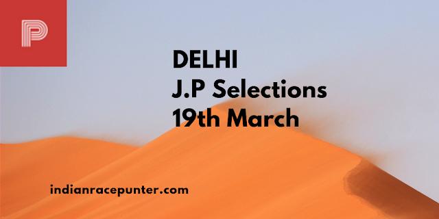 Delhi Jackpot selections 19th March, Indiarace com, India race com