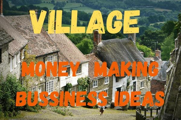 village-money-making-business-ideas