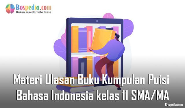 Materi Ulasan Buku Kumpulan Puisi  Mapel Bahasa Indonesia kelas 11 SMA/MA