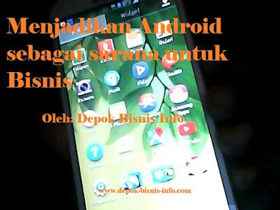 Bisnis, Info, Smartphone, Android, Menghasilkan, Uang, Sarana, Penunjang